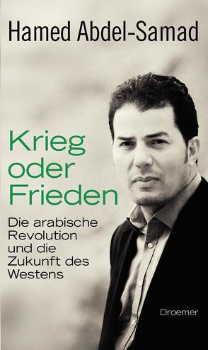 Krieg oder Frieden von Abdel-Samad,  Hamed