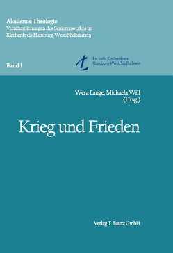 Krieg und Frieden von Lange,  Wera, Will,  Michaela
