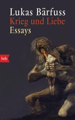 Krieg und Liebe von Bärfuss,  Lukas