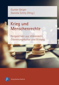 Krieg und Menschenrechte von Geiger,  Gunter, Kux,  Ulla, Schily,  Daniela