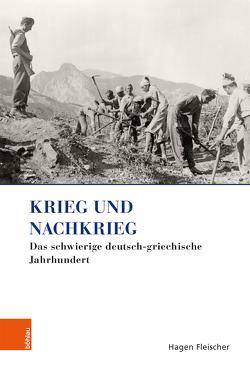 Krieg und Nachkrieg von Fleischer,  Hagen, Kambas,  Chryssoula
