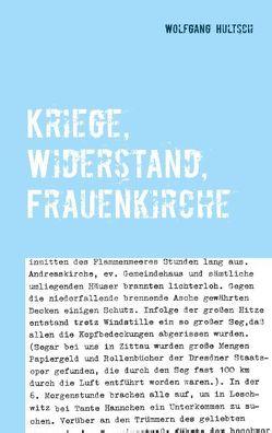 Kriege, Widerstand, Frauenkirche von Hultsch,  Wolfgang
