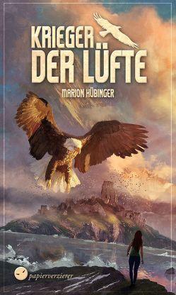 Krieger der Lüfte von Hübinger,  Marion