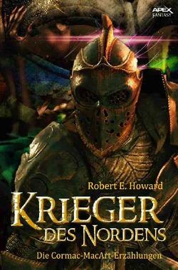 Krieger des Nordens von Howard,  Robert E.