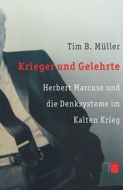 Krieger und Gelehrte von Müller,  Tim B.