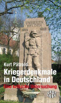 Kriegerdenkmale in Deutschland von Pätzold,  Kurt