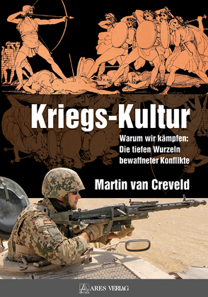 Kriegs-Kultur von Creveld,  Martin van, Model,  Andreas