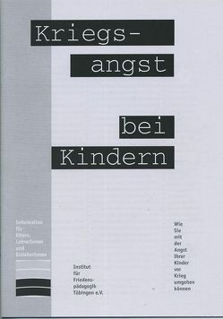 Kriegsangst bei Kindern von Gugel,  Günther