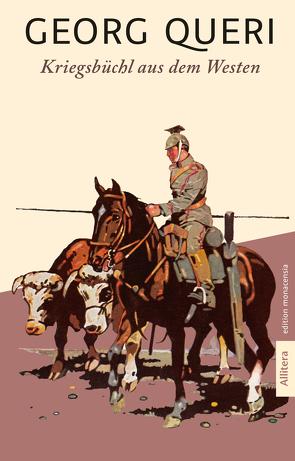 Kriegsbüchl aus dem Westen von Queri,  Georg