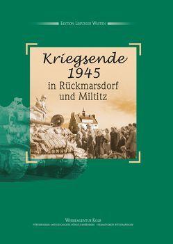 Kriegsende 1945 von Deweß,  Jochen, Schiwek,  Dieter, Schiwek,  Meta, Schmidt,  Helge