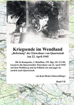 Kriegsende im Wendland von Schwerdtfeger,  Karl-Heinz