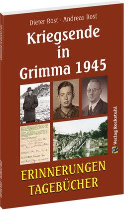 Kriegsende in Grimma 1945 von Andreas,  Rost, Dieter,  Rost, Rockstuhl,  Harald