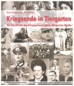 Kriegsende in Tiergarten von Haiger,  Ernst, Hildebrandt,  Bernd