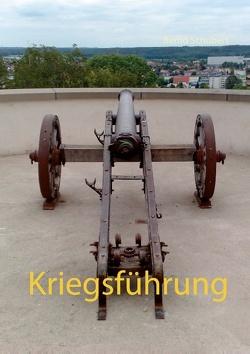 Kriegsführung von Schubert,  Bernd