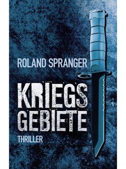 Kriegsgebiete von Spranger,  Roland