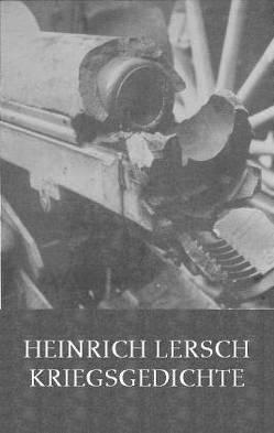 Kriegsgedichte von Lersch,  Heinrich