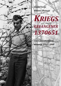 Kriegsgefangener 1370651 von Lenke,  Erhard, Spangler,  Barbara