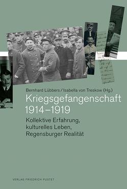 Kriegsgefangenschaft 1914–1919 von Lübbers ,  Bernhard, von Treskow,  Isabella