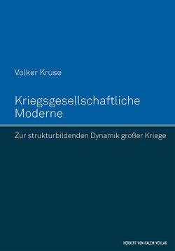 Kriegsgesellschaftliche Moderne von Kruse,  Volker