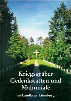 Kriegsgräber, Gedenkstätten und Mahnmale im Landkreis Lüneburg