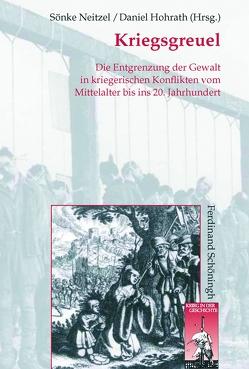 Kriegsgreuel von Hohrath,  Daniel, Neitzel,  Sönke