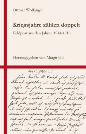 Kriegsjahre zählen doppelt von Gill,  Margit, Wolfangel,  Ottmar