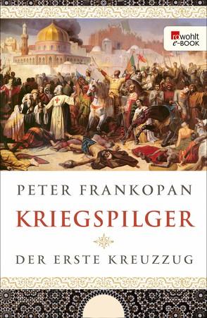 Kriegspilger von Frankopan,  Peter, Juraschitz,  Norbert, Palm,  Peter