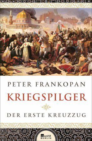 Kriegspilger von Frankopan,  Peter, Juraschitz,  Norbert