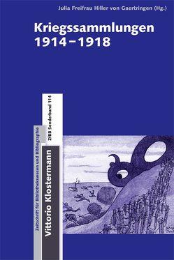 Kriegssammlungen 1914-1918 von Freifrau Hiller von Gaertringen,  Julia