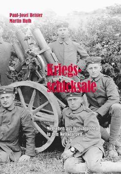 Kriegsschicksale von Heister,  Paul-Josef, Huth,  Martin