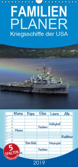 Kriegsschiffe der USA – Familienplaner hoch (Wandkalender 2019 , 21 cm x 45 cm, hoch) von Stanzer,  Elisabeth