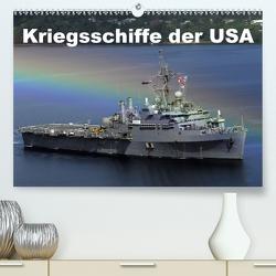 Kriegsschiffe der USA (Premium, hochwertiger DIN A2 Wandkalender 2021, Kunstdruck in Hochglanz) von Stanzer,  Elisabeth