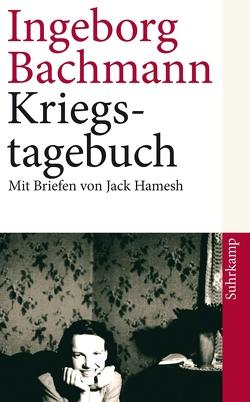 Kriegstagebuch von Bachmann,  Ingeborg, Hoeller,  Hans