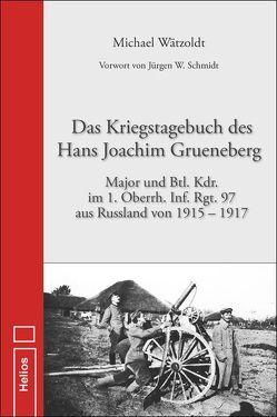 Kriegstagebuch des Hans Joachim Grueneberg von Wätzoldt,  Michael