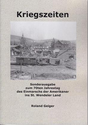 Kriegszeiten von Geiger,  Roland