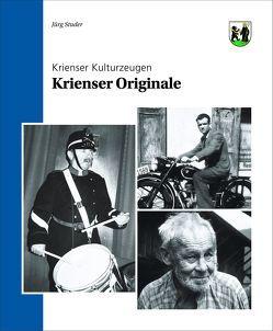 Krienser Originale von Studer,  Juerg