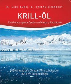 Krill-Öl von Burri,  Lena, Calder,  Philip C., Siebrecht,  Stefan