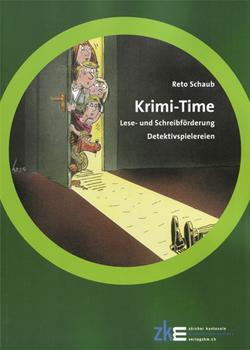 Krime-Time von Schaub,  Reto