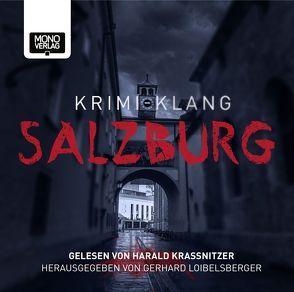 Krimi-Klang Salzburg von Baumann,  Manfred, Gracher,  Georg, Koch,  Manfred, Krassnitzer,  Harald, Loibelsberger,  Gerhard, Messner,  Fritz