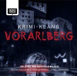 Krimi-Klang Vorarlberg von Angerer,  Ela, Bilgeri,  Reinhold, Loibelsberger,  Gerhard, Mähr,  Christian, Mucha,  Martin, Natter,  Peter