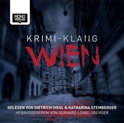 Krimi-Klang Wien von Heider,  Ekaterina, Klinger,  Christian, Loibelsberger,  Gerhard, Pittler,  Andreas P., Siegl,  Dietrich, Stemberger,  Katharina