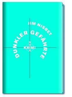 Krimi-Noir – Dunkler Gefährte von Graf,  Peter, Nisbet,  Jim