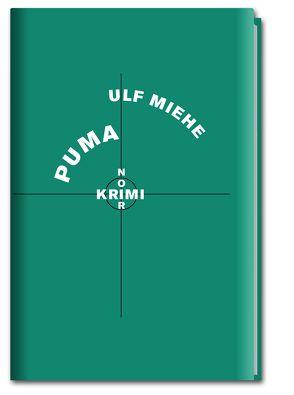 Krimi-Noir – Puma von Graf,  Peter, Miehe,  Ulf