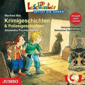 Krimigeschichten & Polizeigeschichten von Fischer-Hunold,  Alexandra, Mai,  Manfred