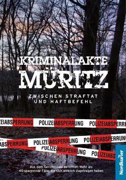 Kriminalakte Müritz von Beigang,  Thomas