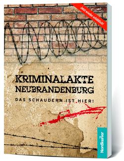 Kriminalakte Neubrandenburg von Jasmer,  Paulina, Segeth,  Andreas