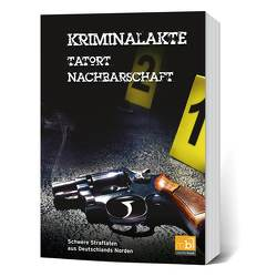 Kriminalakte – Tatort Nachbarschaft