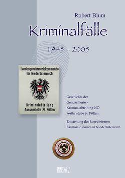Kriminalfälle 1945-2005 von Blum,  Robert