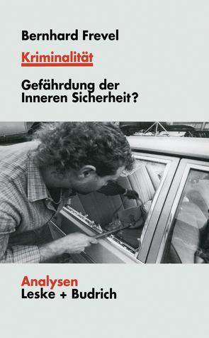 Kriminalität von Frevel,  Bernhard