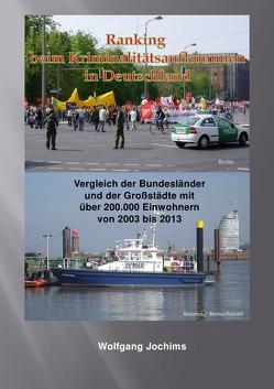 Kriminalitätsbelastung in Deutschland von Jochims,  Wolfgang